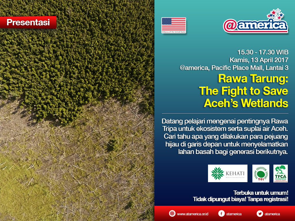 13 April - Rawa Tarung The Fight to Save Aceh's Wetlands_eposter_1024_indo_REV1